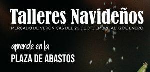 Talleres navideños en el mercado de Verónicas @ Mercado de Verónicas | Murcia | Región de Murcia | España